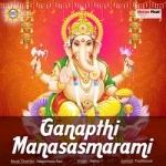 Ganapthi Manasasmarami