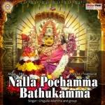 Nalla Pochamma Bathukamma