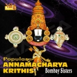 Popular Annamacharya Krithis