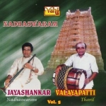 Nadhaswaram - Vol 5