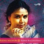 Sudha Madhuri - Sudha Raghunathan