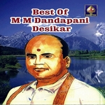 Best Of M M Dandapani Desikar