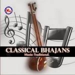 Classical Bhajans
