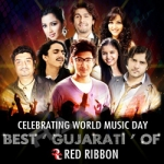 Celebrating World Music Day - Best Gujarati Of Red Ribbon