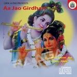 Aa Jao Girdhari
