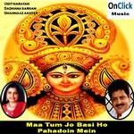 Maa Tum Jo Basi Ho Pahadoin Mein