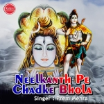 Neelkanth Pe Chadke Bhola
