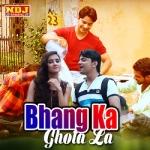 Bhang Ka Ghota La