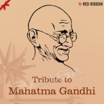 Tribute To Mahatma Gandhi
