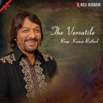 The Versatile - Roop Kumar Rathod