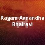 Ragam Aanandha Bhairavi