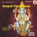 Ganpati Tula Pranam - Vol 2
