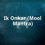 Ik Onkar (Mool Mantra)