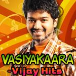 Vasiyakaara - Vijay Hits
