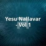 Yesu Nallavar - Vol 1