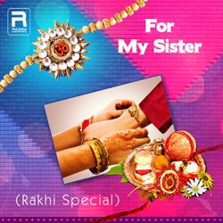 For My Sister (Rakhi Special) songs