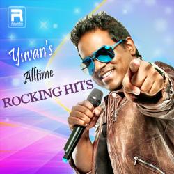 Yuvan's Alltime Rocking Hits songs