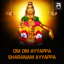 Om Om Ayyappa Sharanam Ayyappa songs