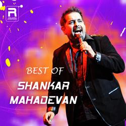 Best Of Shankar Mahadevan songs