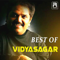 Best Of Vidyasagar songs