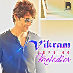 Vikram Popular Melodies songs