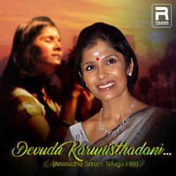 Devudu Karunisthadani... Anuradha Sriram Telugu Hits songs