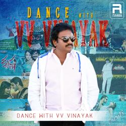 Dance With VV. Vinayak songs