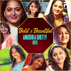 Bold & Beautiful - Anushka Shetty Hits songs