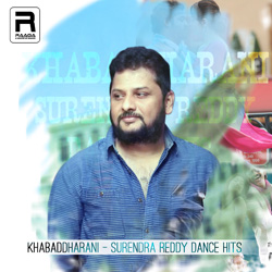 Khabaddharani - Surendra Reddy Dance Hits songs