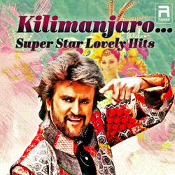 Kilimanjaro - Super Star Lovely Hits songs