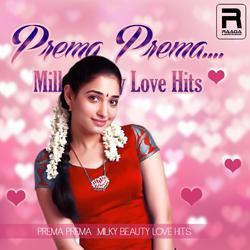 Prema Prema - Milk Beauty Love Hits songs