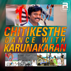 Chitikesthe - Dance With Karunakaran songs