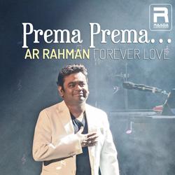 Prema Prema - AR. Rahman Forever Love Hits songs