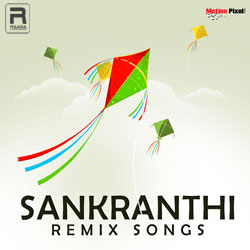 Sankranthi Remix Songs songs