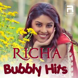 Richa Bubbly Hits songs