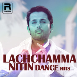 Lachchamma - Nitin Dance Hits songs