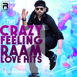 Crazy Feeling - Raam Love Hits songs