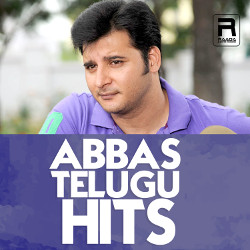Abbas Telugu Hits songs