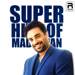 Super Hits Of Madhavan songs