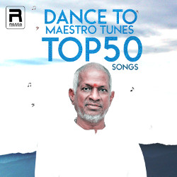 Dance To Maestro Tunes (Top 50 Songs) songs