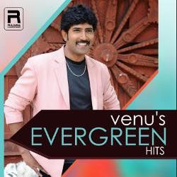 Venu's Evergreen Hits  songs