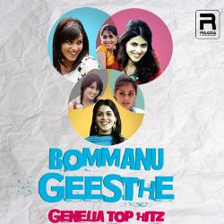 Bommanu Geesthe - Genelia Top Hitz songs