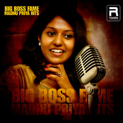 Big Boss Fame Madhu Priya Hits songs
