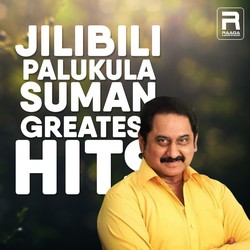 Jilibili Palukula - Suman Greatest Hits songs