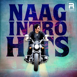 Naag Intro Hits songs