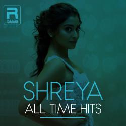Shreya All Time Hits songs