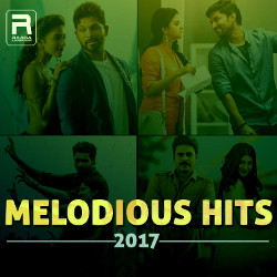 Melodious Hits - 2017 songs