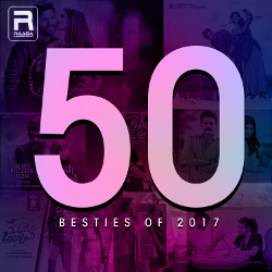 50 Besties Of 2017 songs