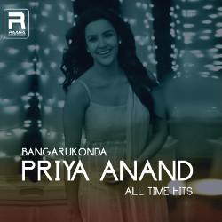 Bangarukonda - Priya Anand All Time Hits songs