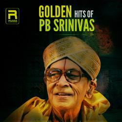 Golden Hits Of PB. Srinivas songs